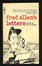 Fred Allen's Letters by Joe Mc Carthy