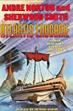Atlantis Endgame: A New Time Traders Adventure (0312859228) by Norton, Andre
