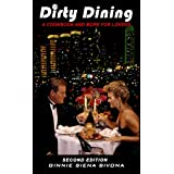 Dirty Dining, A Cookbook & More For Lovers ~ Ginnie Bivona