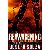 The Reawakening (The Living Dead Trilogy, Book 1)