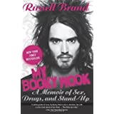 My Booky Wook: A Memoir of Sex, Drugs, and Stand-Upby Russell Brand