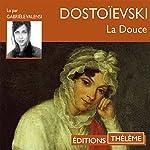 La douce   Fédor Dostoïevski