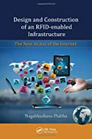 Design and Construction of an RFID-enabled Infrastructure ebook download