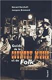 Guide de la country music et du folk
