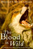 img - for The Blood Is Wild book / textbook / text book