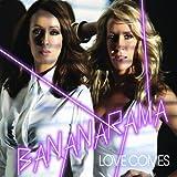 Love Comesby Bananarama
