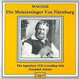 Die Meistersinger von Nürnberg: Legendary 1928 Performance