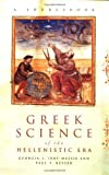 img - for Greek Science of the Hellenistic Era: A Sourcebook (Routledge Sourcebooks for the Ancient World) by Georgia L. Irby-Massie (2001-12-30) book / textbook / text book