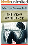 The Year of Silence (Open Road)