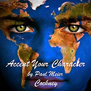Accent Your Character - Cockney Audiobook