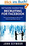 Network Marketing Recruiting for Face...