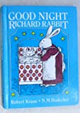 Good Night Richard Rabbit (0224010204) by Robert Kraus