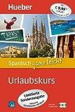 Spanisch ganz leicht Urlaubskurs - Limitierte Sonderausgabe: inklusive Sprachtrainer mit Musik / Paket