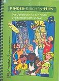 Kinder-Kirchen-Hits : Das Liederbuch in praktischer Spiralbindung mit Bleistift - 80 religiöse Kinderlieder für den Einsatz im Kindergottesdienst, im Kindergarten und in der Grundschule - Noten/sheet music
