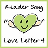 Reader Song~Love Letter 4