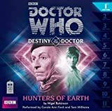 Doctor Who: Hunters from Earth (Destiny of the Doctor 1) NigelRobinson