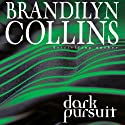 Dark Pursuit (       UNABRIDGED) by Brandilyn Collins Narrated by Buck Schirner