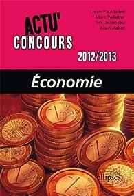 Economie 2012-2013 par Jean-Paul Lebel