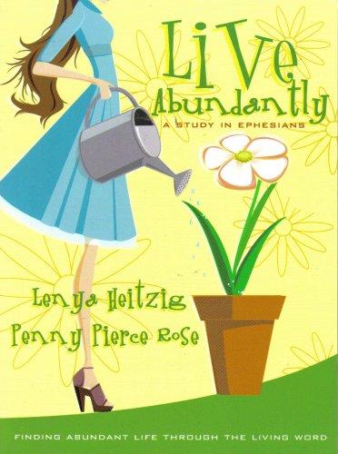 Live Abundantly: A Study in Ephesians