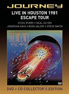 Journey - Live in Houston 1981, The Escape Tour