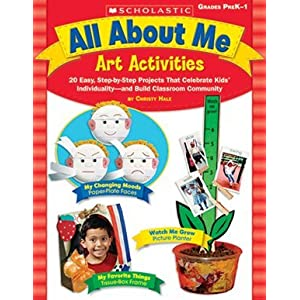 Scholastic 978-0-439-53150-4 All About Me Art Activities