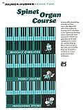 Palmer-Hughes Spinet Organ Course, Book 2 (0739028944) by Palmer-Hughes