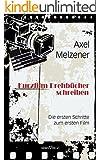 Kurzfilm-Drehb�cher schreiben: Die ersten Schritte zum ersten Film