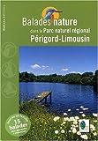 echange, troc David Melbeck, Collectif - Balades nature dans le Parc naturel régional Périgord-Limousin