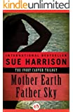 Mother Earth Father Sky (The Ivory Carver Trilogy Book 1)