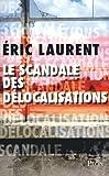 Le scandale des délocalisations (2259212565) by Laurent, Eric