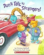 Don't Talk to Strangers by Christine…