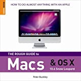 img - for The Rough Guide to Macs & OS X Snow Leopard (Rough Guides Reference) book / textbook / text book