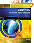 Cybersecurity: The Essential Body Of...