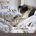 Lost Dogs and Lonely Hearts Audiobook by Lucy Dillon Narrated by Jilly Bond