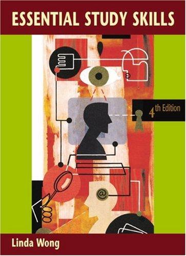 Essential Study Skills Fourth Edition, Linda Wong