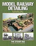 img - for Model Railway Detailing Manual: A source book of period photographs from the Steam Age by Alan Postlethwaite (31-Mar-2005) Hardcover book / textbook / text book