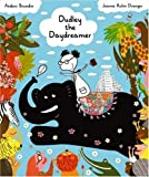 Dudley the Daydreamer (Picture Books from Across the Globe)
