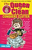 The Queen of Clean Conquers Clutter (0743428323) by Cobb, Linda