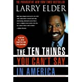 The Ten Things You Can't Say In America ~ Larry Elder