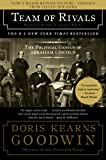 Doris Kearns Goodwin Team of Rivals: The Political Genius of Abraham Lincoln (Thorndike Press Large Print Nonfiction Series)