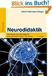 Neurodidaktik: Grundlagen und Vorschl...