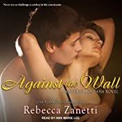 Against the Wall: Maverick Montana, Book 1 | Rebecca Zanetti