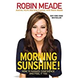 Morning Sunshine: How to Radiate Confidence and Feel It Too