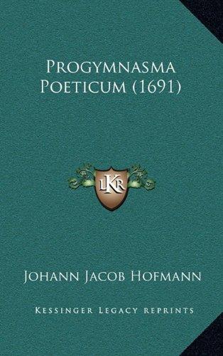 Progymnasma Poeticum (1691)