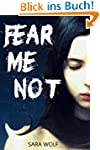Fear Me Not (The EVE Chronicles Book...