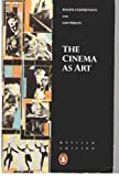 img - for The Cinema as Art Revised Edition book / textbook / text book