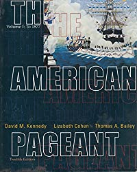 The American Pageant, Volume 1, Twelfth Edition And American Spirit, Volume 1, Tenth Edition download ebook