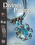 echange, troc Dominique Nisen - Divines Parures