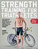 img - for By Patrick Hagerman Ed.D. Strength Training for Triathletes: The Complete Program to Build Triathlon Power, Speed, and Muscula (2nd Second Edition) [Paperback] book / textbook / text book