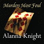 Murders Most Foul | Alanna Knight